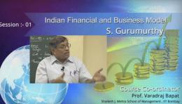 S Gurumurthy Lecture Series at IIT Bombay – Indian Financial and Business Model