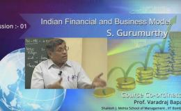 S Gurumurthy Lecture Series at IIT Bombay – Indian Financial and BusinessModel