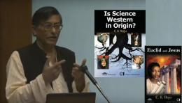 By Decolonizing Mathematics, Decolonize Science and Western education: Prof C K Raju lectures